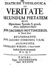Diatribe theologica de veritate secundum pietatem