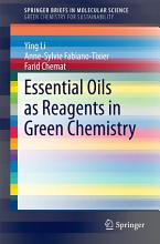 Essential Oils as Reagents in Green Chemistry PDF