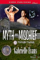 Myth and Mischief [Midnight Matings]
