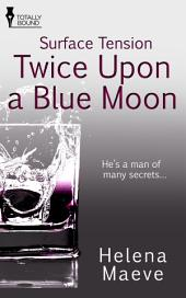 Twice Upon a Blue Moon
