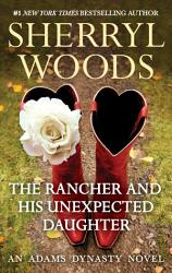 The Rancher And His Unexpected Daughter Book PDF