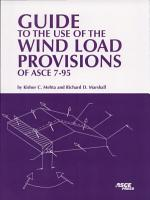 Guide to the Use of the Wind Load Provisions of ASCE 7 95 PDF