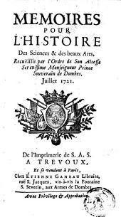 Mémoires pour l'histoire des sciences et des beaux-arts: Volume 82; Volume 1721
