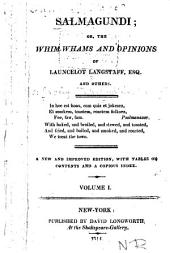 Salmagundi: or, The whim-whams and opinions of Launcelot Langstaff, Esq. and others, Volume 1