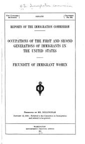 Occupations of the first and second generation of immigrants in the United States. Fecundity of immigrant women