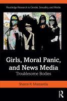 Girls  Moral Panic and News Media PDF