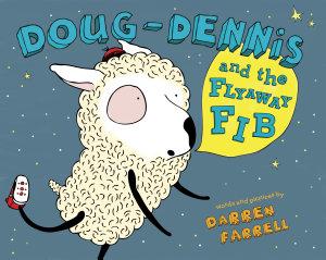 Doug Dennis and the Flyaway Fib PDF