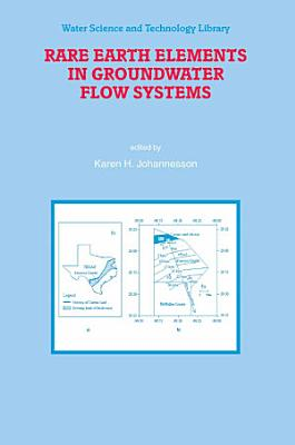 Rare Earth Elements in Groundwater Flow Systems PDF