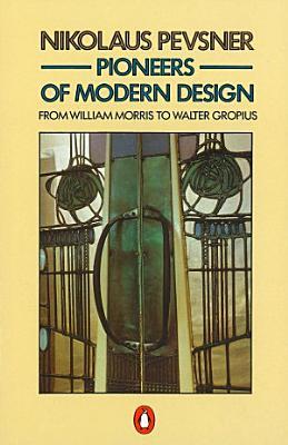 Pioneers of Modern Design