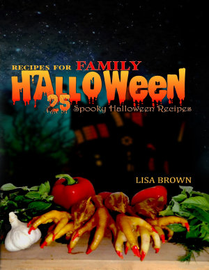 25 Spooky Halloween Recipes For Family Halloween Party Food PDF