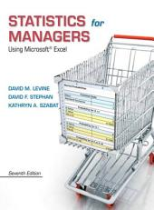 Statistics for Managers Using Microsoft Excel: Edition 7