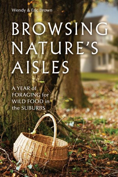Download Browsing Nature s Aisles Book