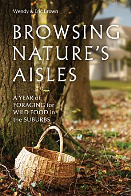 Browsing Nature s Aisles PDF