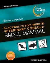 Blackwell's Five-Minute Veterinary Consult: Small Mammal, Edition 2