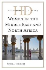 Historical Dictionary of Women in the Middle East and North Africa PDF