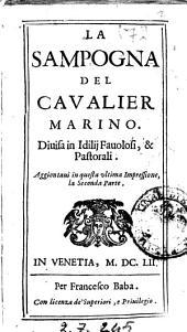 La sampogna del caualier Marino. Diuisa in idillij fauolosi, & pastorali