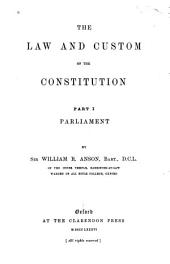 The Law and Custom of the Constitution: Part 1