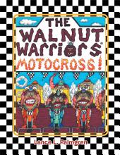 THE WALNUT WARRIORS® (MOTOCROSS): MOTOCROSS