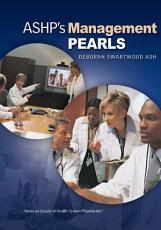ASHP s Management Pearls PDF