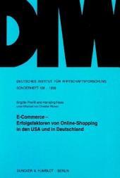 E-Commerce -- Erfolgsfaktoren von Online-Shopping in den USA und in Deutschland