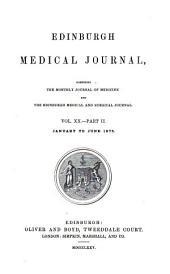 Edinburgh Medical Journal: Volume 20; Volume 22