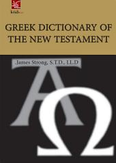 Greek Dictionary of the new testament