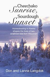 Cheechako Sunrise  Sourdough Sunset Book