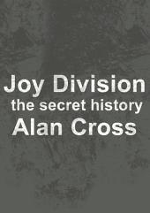 Joy Division: the secret history
