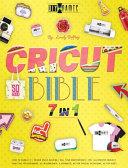 CRICUT BIBLE [7 IN 1]