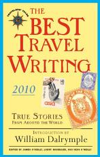 The Best Travel Writing 2010 PDF