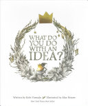 Download What Do You Do With an Idea  Book