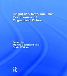 Illegal Markets and the Economics of Organized Crime
