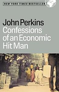 Confessions of an Economic Hit Man Book