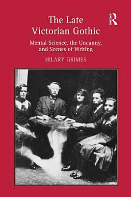 The Late Victorian Gothic PDF