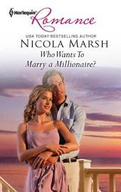Who Wants To Marry a Millionaire?