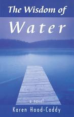 The Wisdom of Water PDF