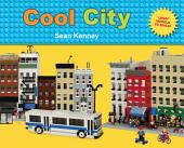 Cool City: LegoTM Models to Build - Stickers Included
