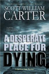 A Desperate Place for Dying: An Oregon Coast Mystery