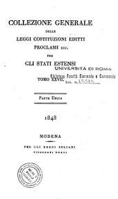 Collezione generale delle leggi, costituzioni, editti, proclami ec. per gli Stati Estensi