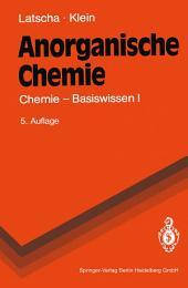 Anorganische Chemie: Chemie — Basiswissen I, Ausgabe 5