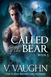 Called by the Bear Book 1: Werebear Shifter Romance