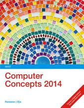 New Perspectives on Computer Concepts 2014: Brief: Edition 16