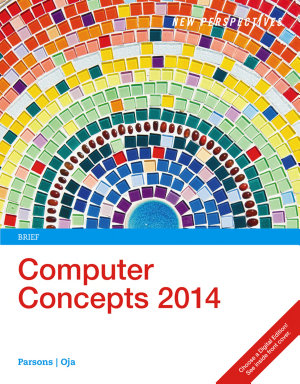 New Perspectives on Computer Concepts 2014  Brief PDF