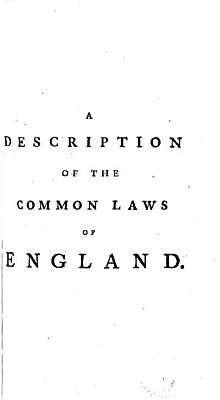 A Description Of The Common Laws Of England