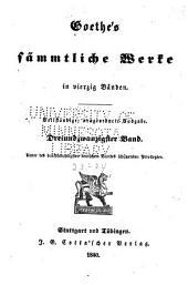 Goethe's sämmtliche Werke: Bände 23-24
