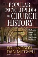 The Popular Encyclopedia of Church History PDF