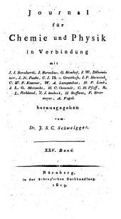 Journal für Chemie und Physik: Band 25