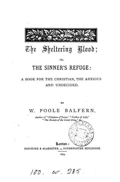 Download The sheltering blood  or  The sinner s refuge Book