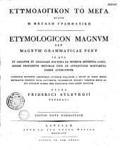 Etymologikon to mega; egoun, He megale grammatike