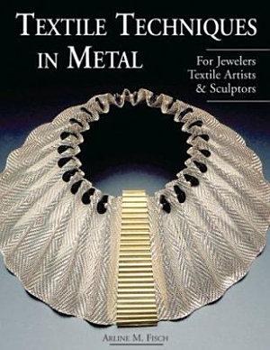 Textile Techniques in Metal PDF